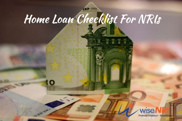 Home Loan Checklist For NRIs
