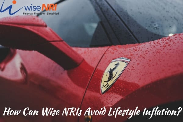 NRI Lifestyle Inflation