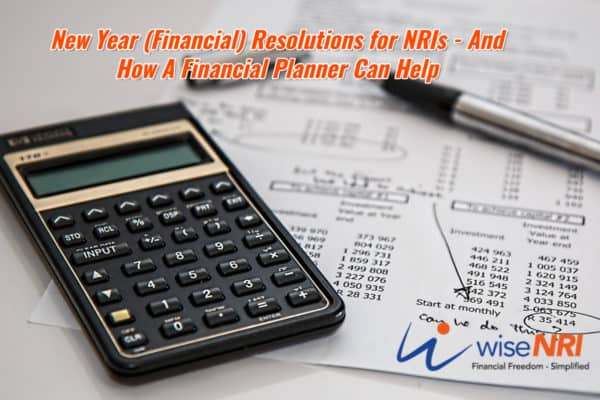 Financial Resolutions for NRIs