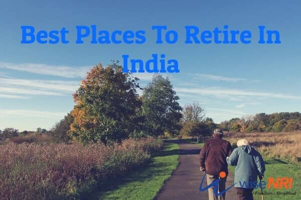 Best Places To Retire In India