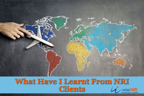What Have I Learnt From NRI Clients
