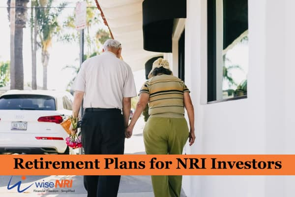 Retirement Plans for NRIs in India