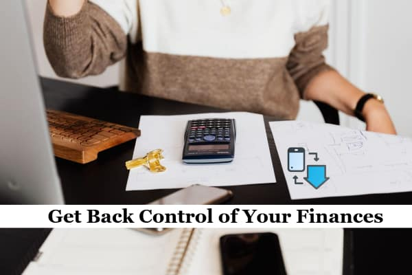 Get Back Control of Your Finances
