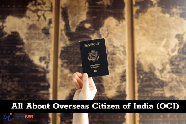 All About Overseas Citizen of India (OCI)