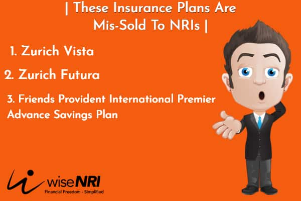 mis selling of insurance to NRI